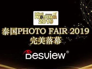 Desview join the BITEC Photo Fair 2019 again!